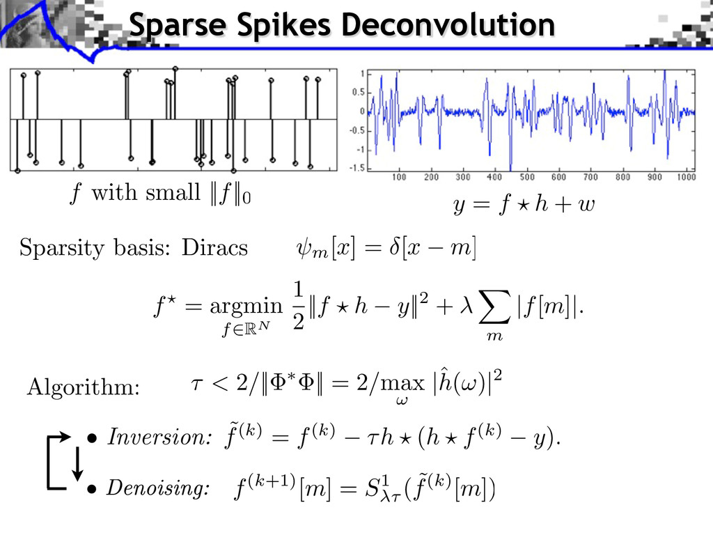 f with small ||f||0 Sparse Spikes Deconvolution...