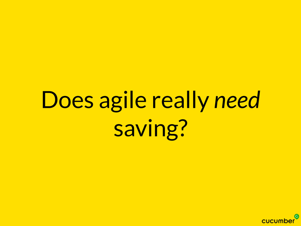 Does agile really need saving?