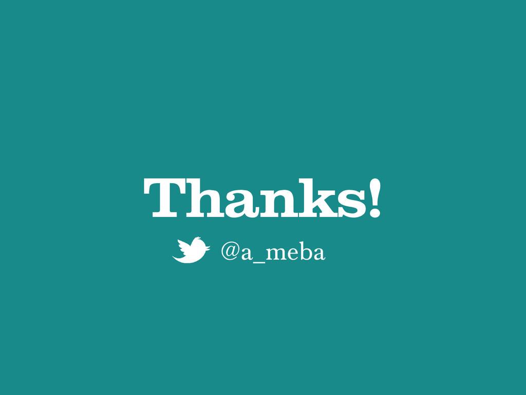 Thanks! @a_meba