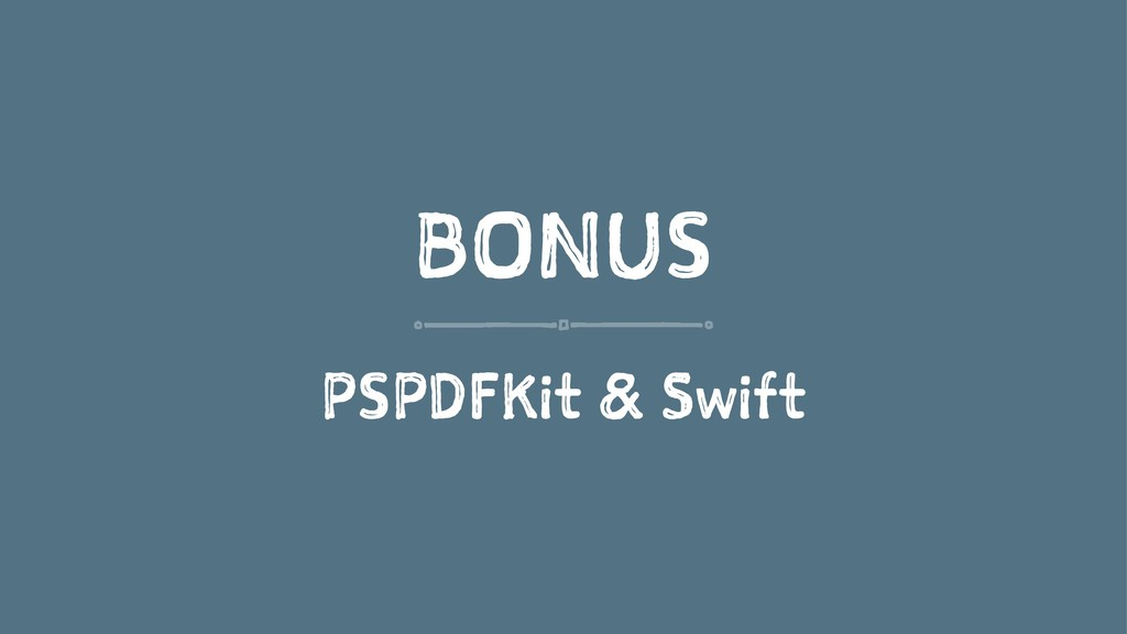 BONUS PSPDFKit & Swift