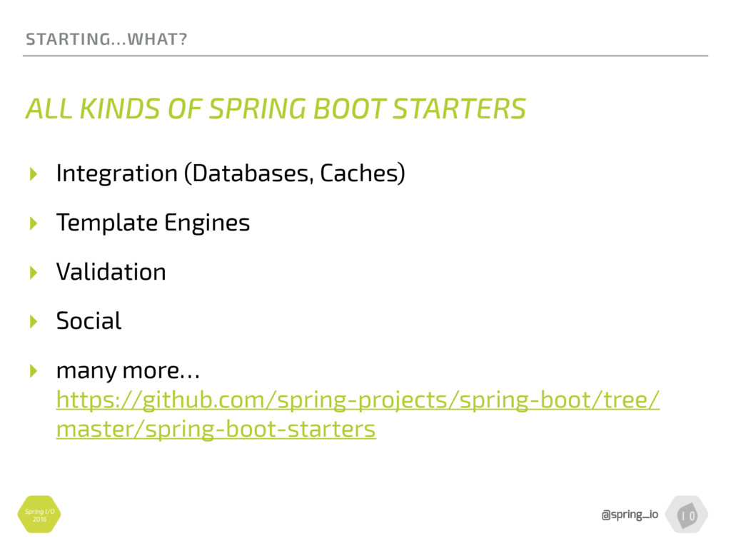 Spring I/O 2016 STARTING…WHAT? ALL KINDS OF SPR...