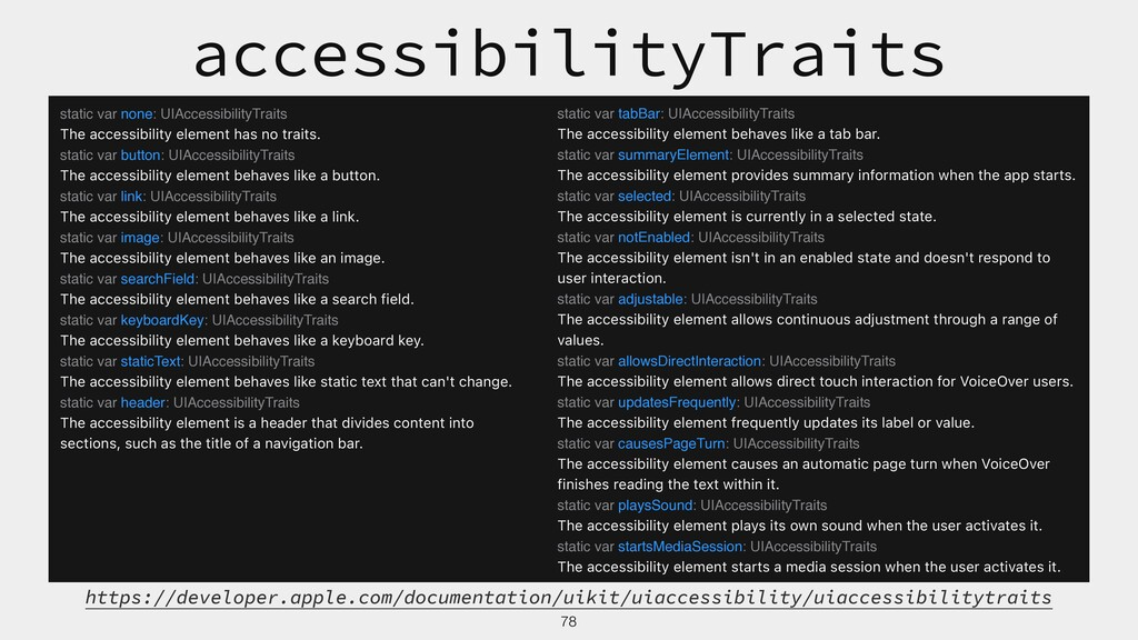 78 static var none: UIAccessibilityTraits The a...