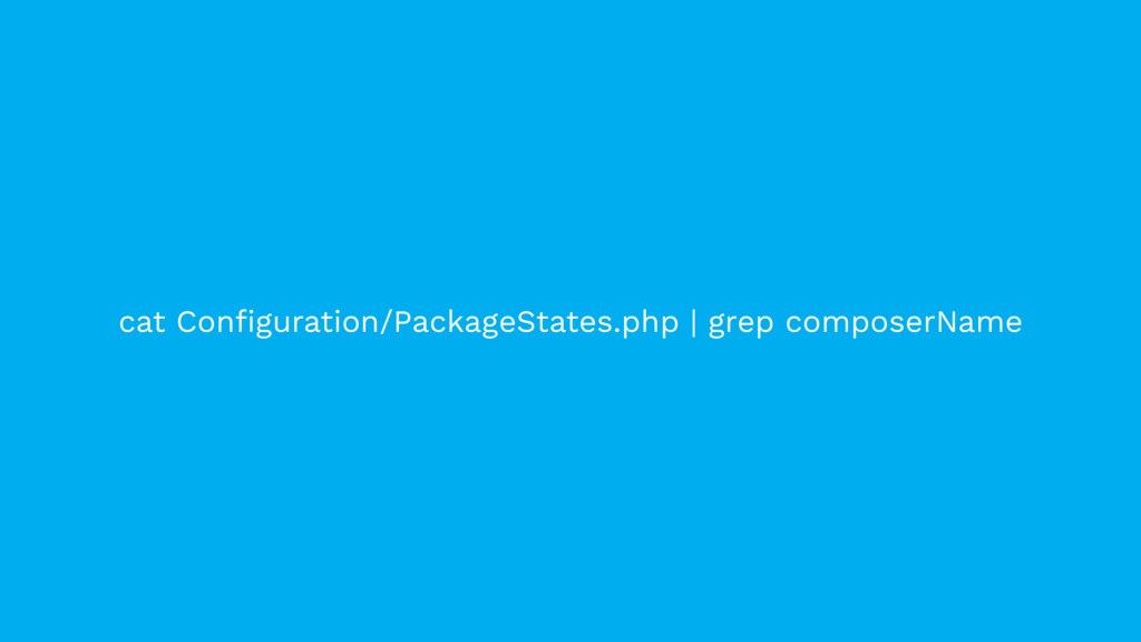 cat Configuration/PackageStates.php | grep compo...