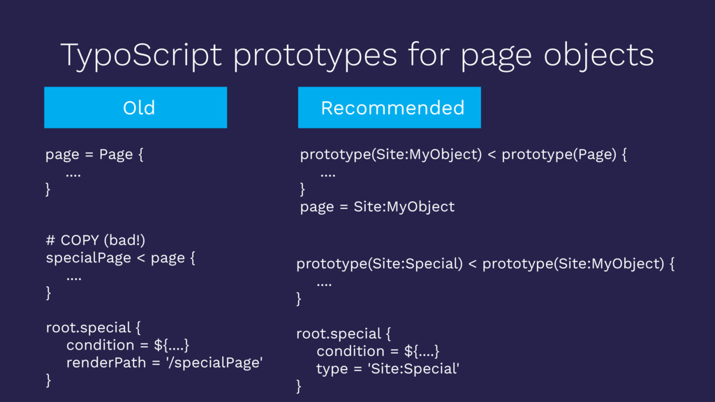 TypoScript prototypes for page objects page = P...