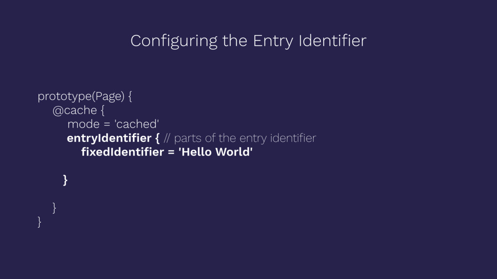 Configuring the Entry Identifier prototype(Page) ...