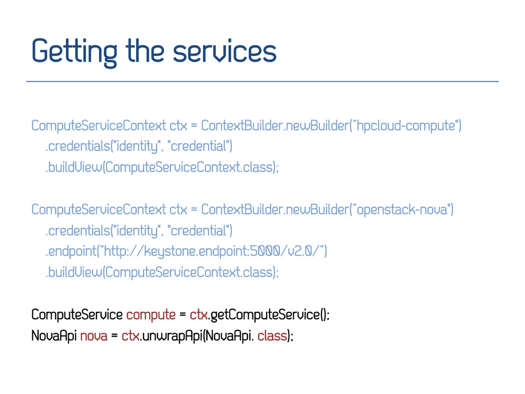 Getting the services ComputeServiceContext ctx ...