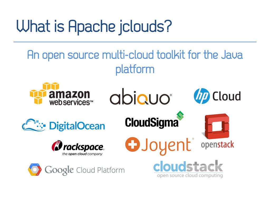 What is Apache jclouds? An open source multi-cl...