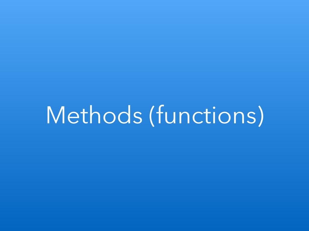 Methods (functions)