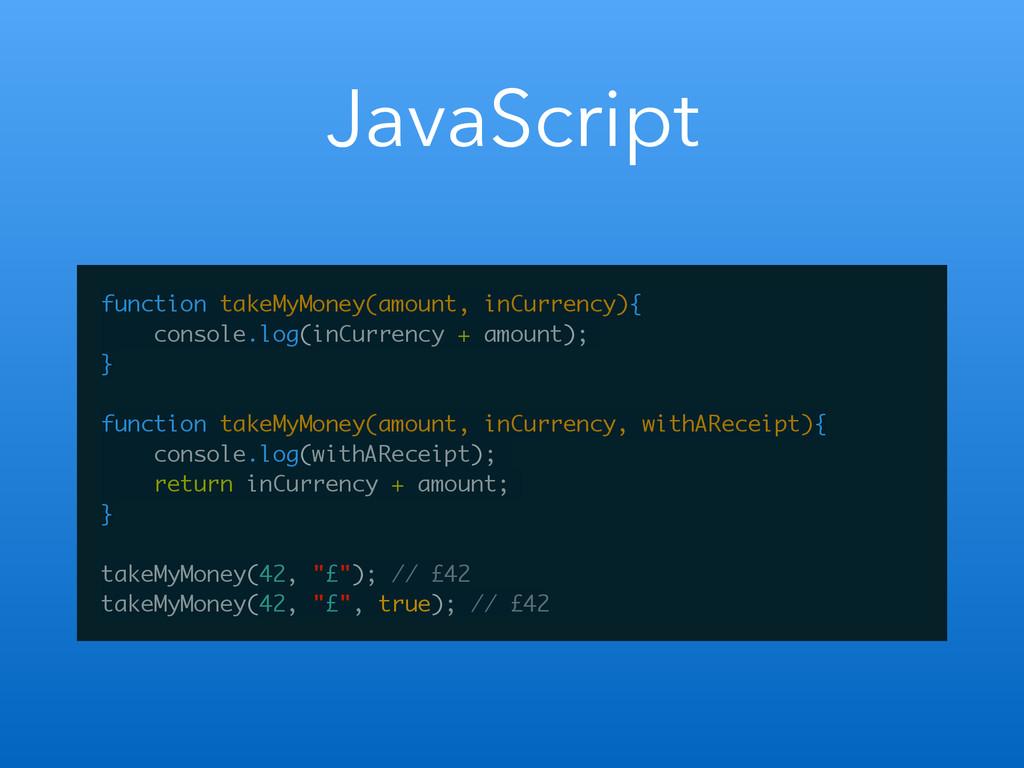 JavaScript function takeMyMoney(amount, inCurre...