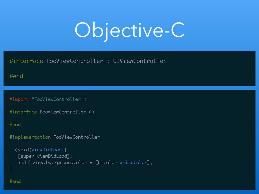 Objective-C @interface FooViewController : UIVi...