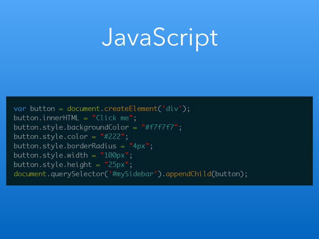 JavaScript var button = document.createElement(...