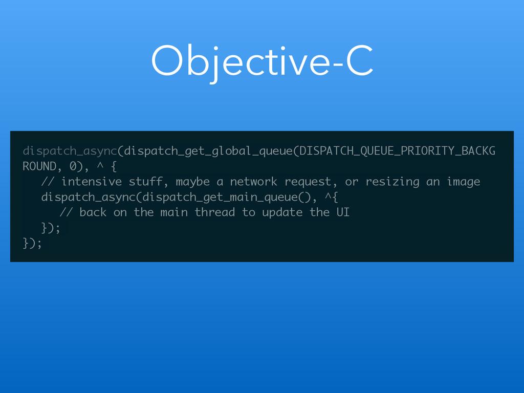 Objective-C dispatch_async(dispatch_get_global_...