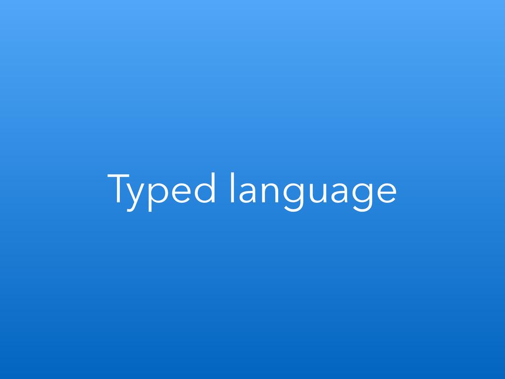 Typed language