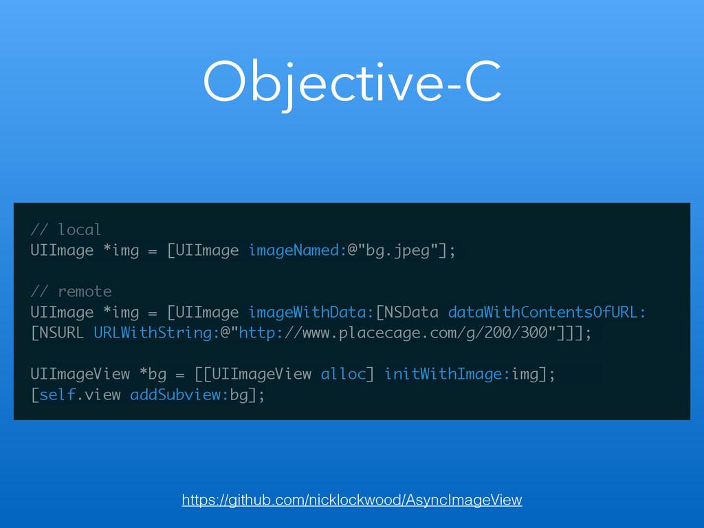 Objective-C // local UIImage *img = [UIImage im...