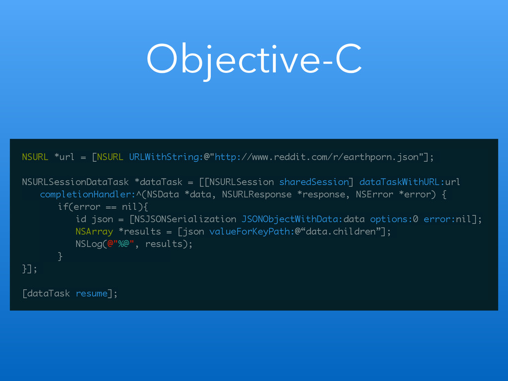 Objective-C NSURL *url = [NSURL URLWithString:@...