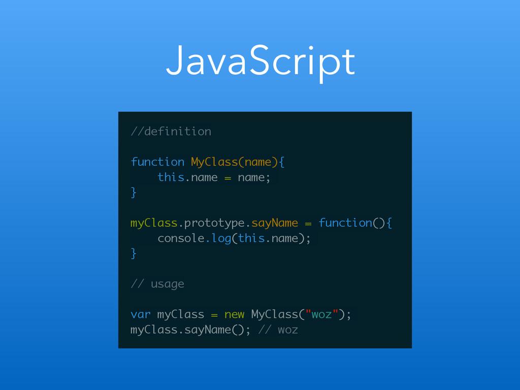 JavaScript //definition ! function MyClass(name...