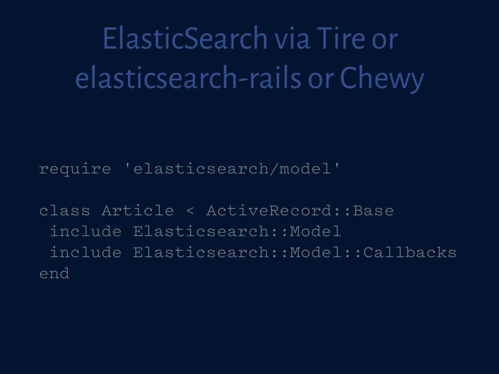 ElasticSearch via Tire or elasticsearch-rails o...