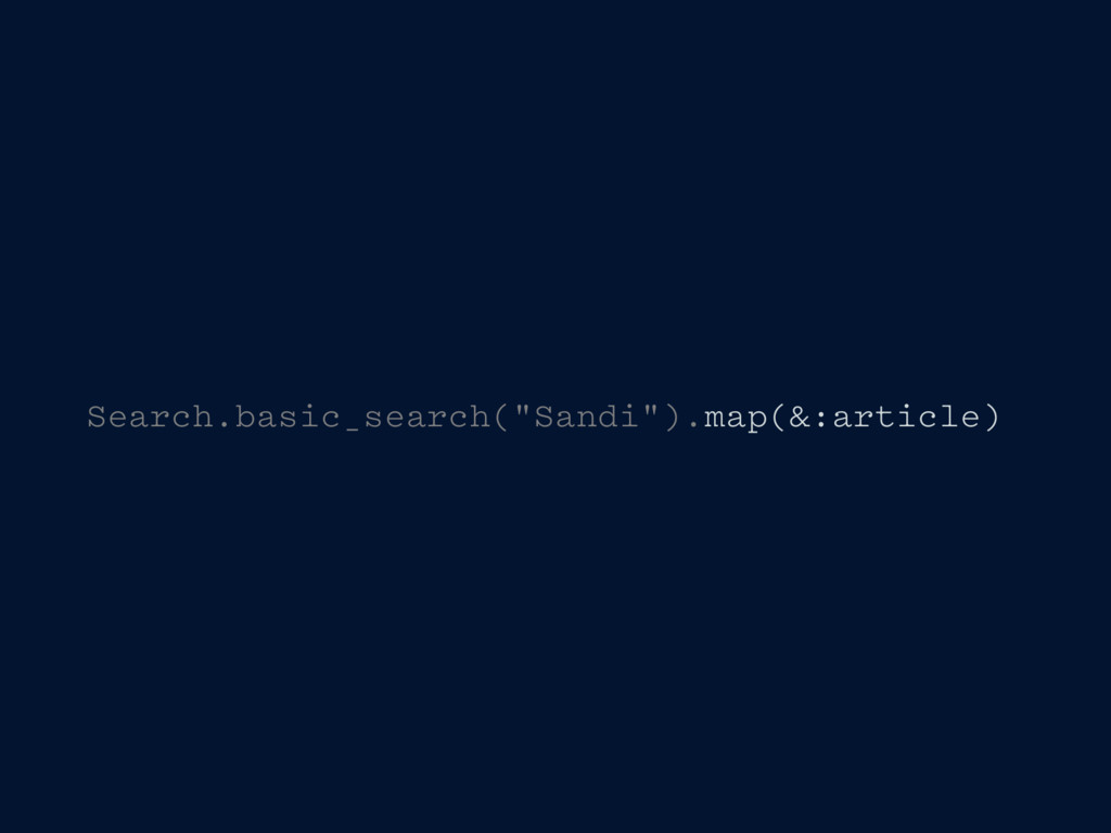 "Search.basic_search(""Sandi"").map(&:article)"