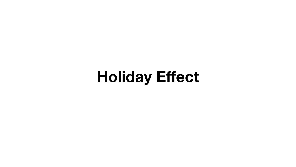 Holiday Effect