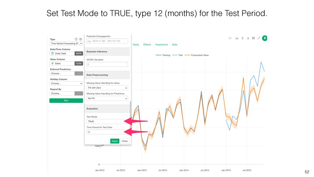 52 Set Test Mode to TRUE, type 12 (months) for ...
