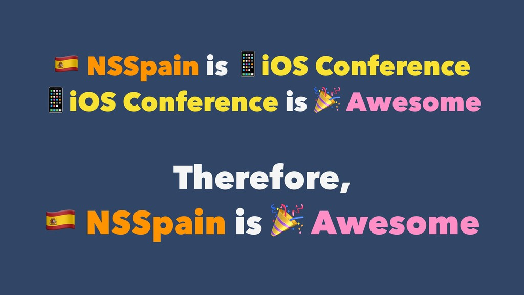 ! NSSpain is iOS Conference iOS Conference is  ...