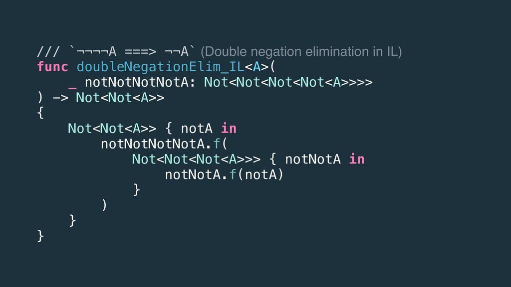 /// `¬¬¬¬A ===> ¬¬A` (Double negation eliminati...