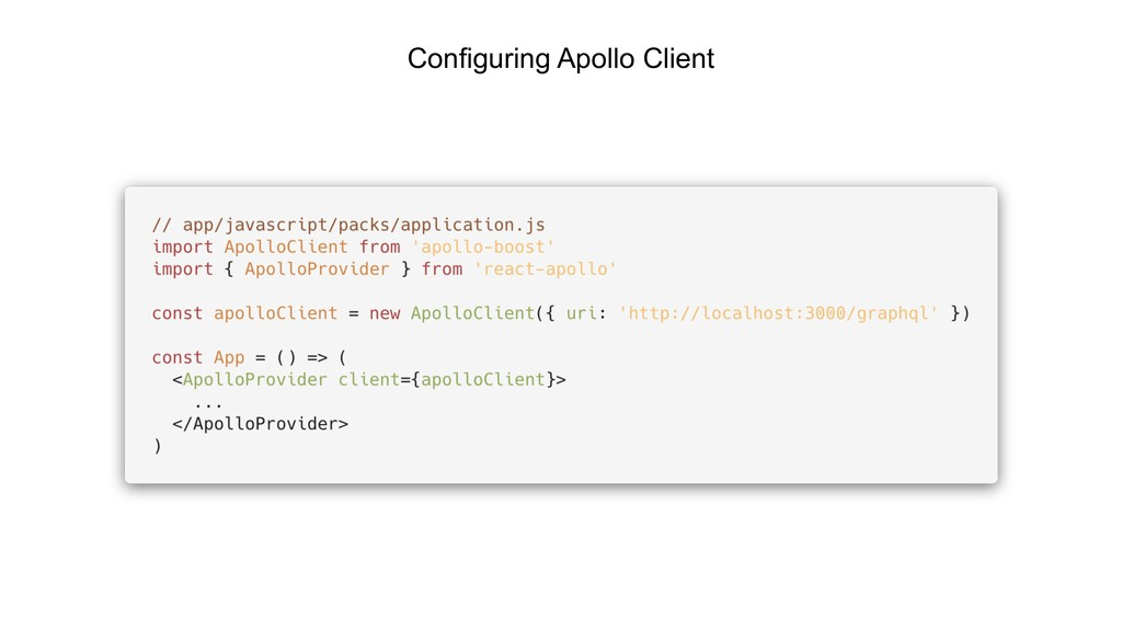 Configuring Apollo Client