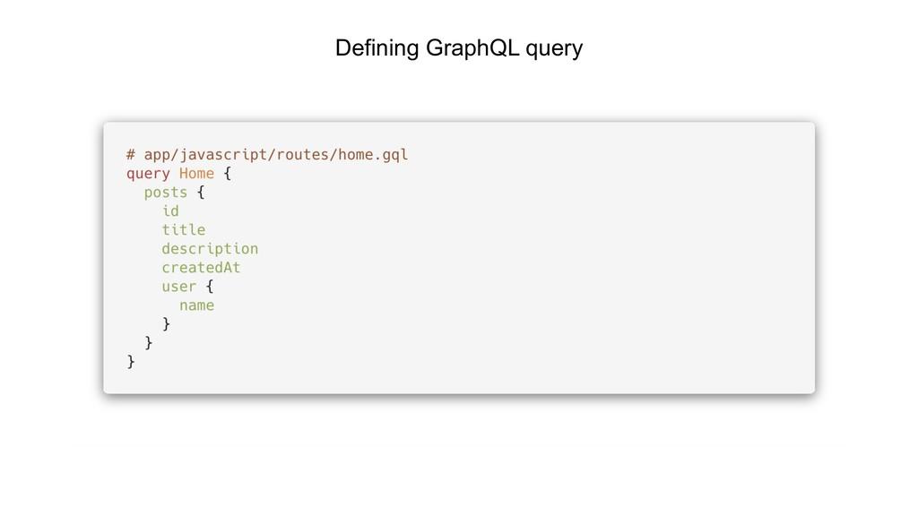 Defining GraphQL query