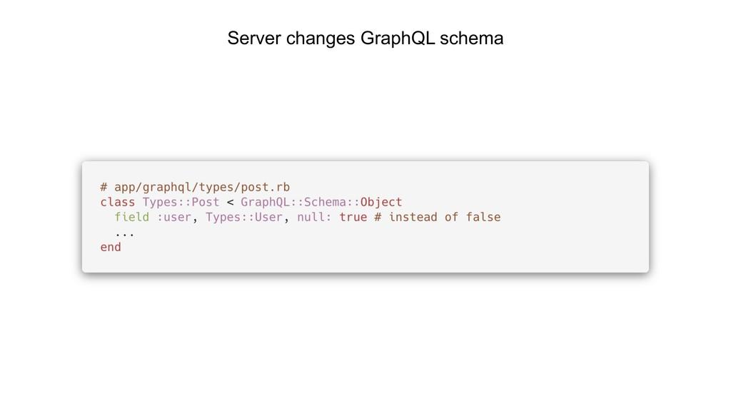 Server changes GraphQL schema
