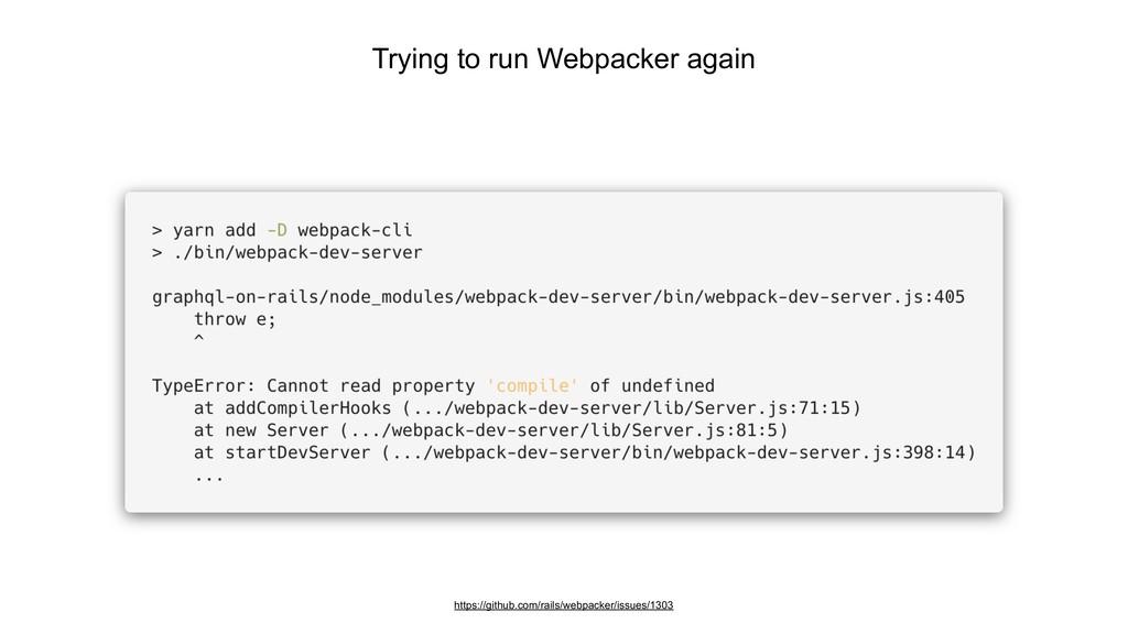 Trying to run Webpacker again https://github.co...