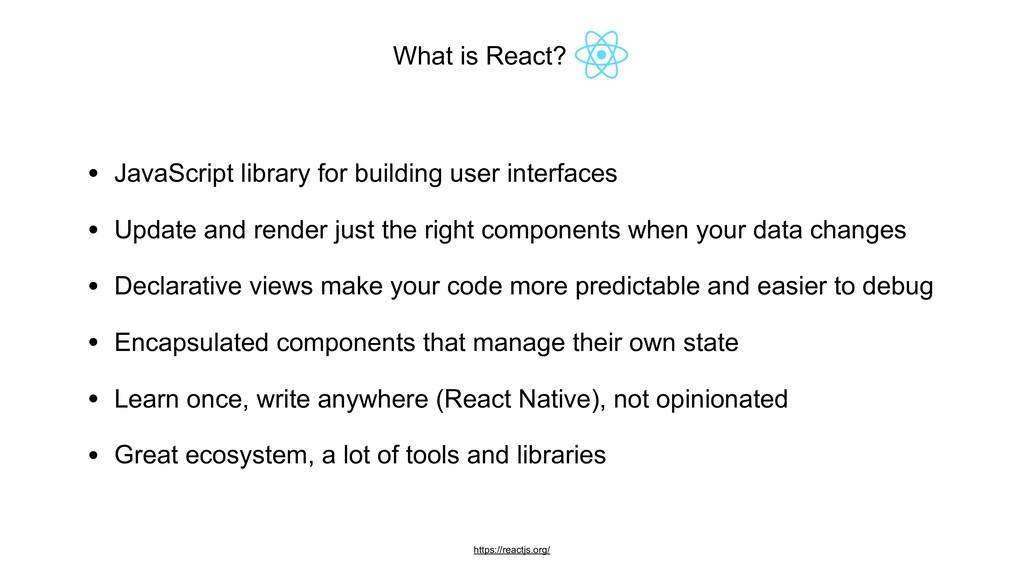 What is React? ____ https://reactjs.org/ • Java...