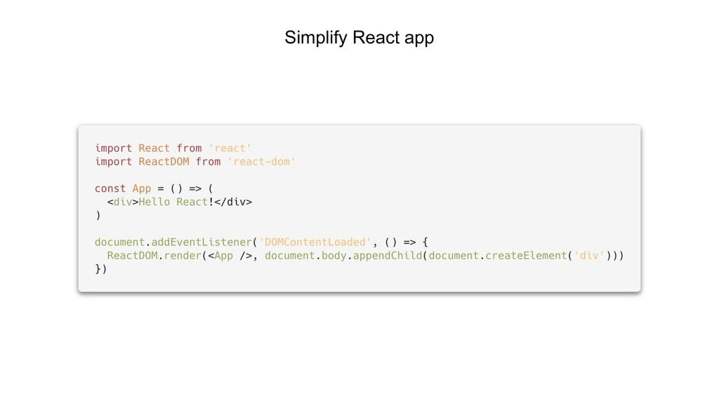 Simplify React app