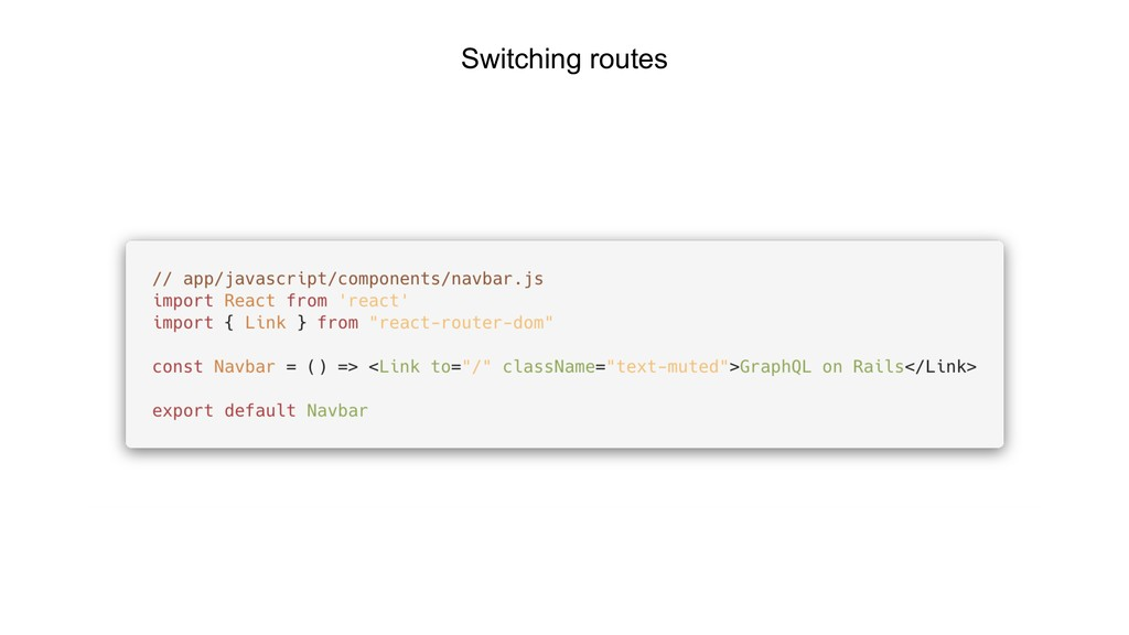 Switching routes