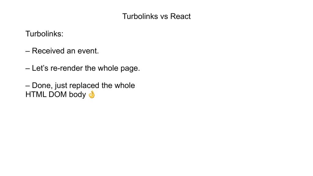 Turbolinks vs React Turbolinks: – Received an e...