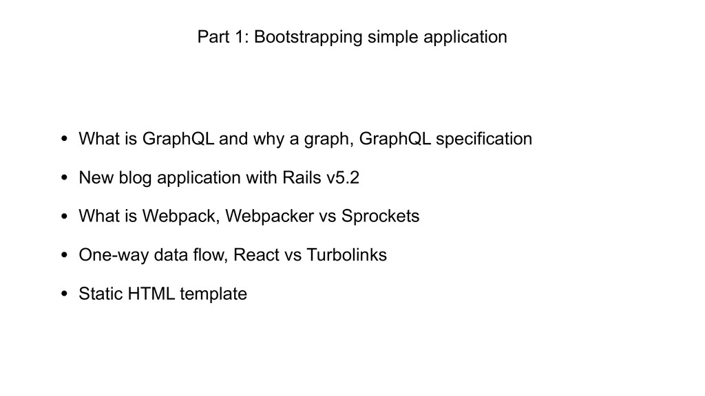 • What is GraphQL and why a graph, GraphQL spec...