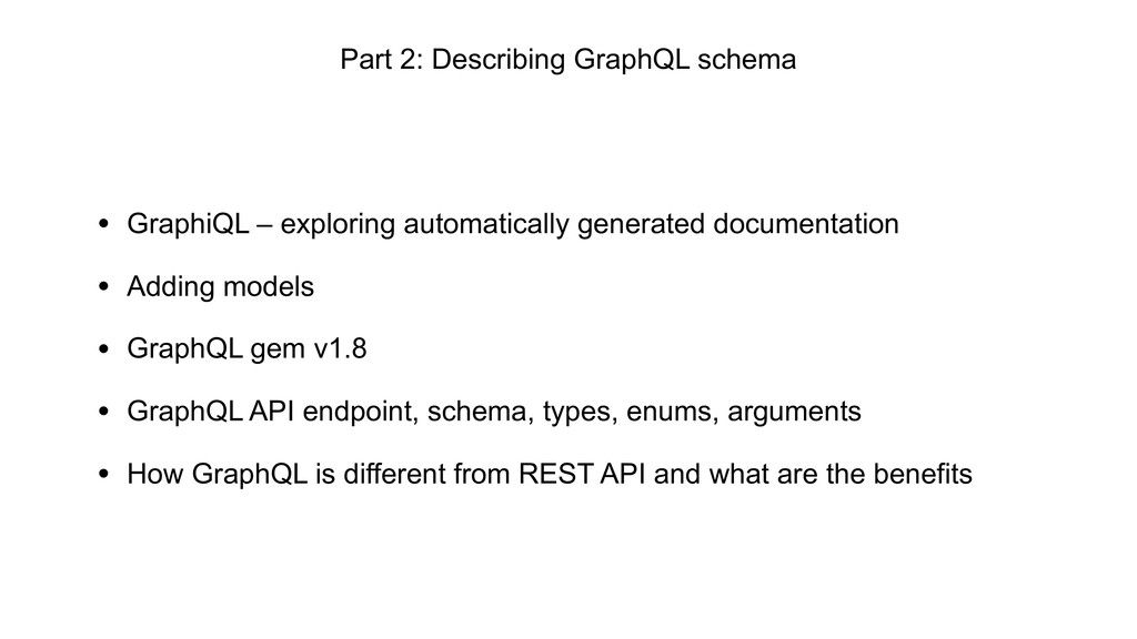 • GraphiQL – exploring automatically generated ...