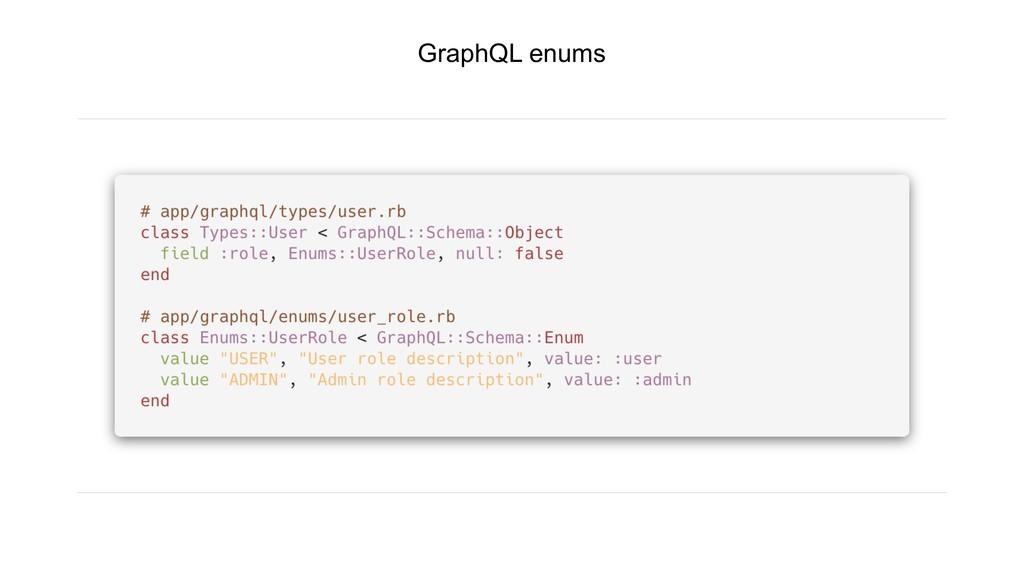GraphQL enums