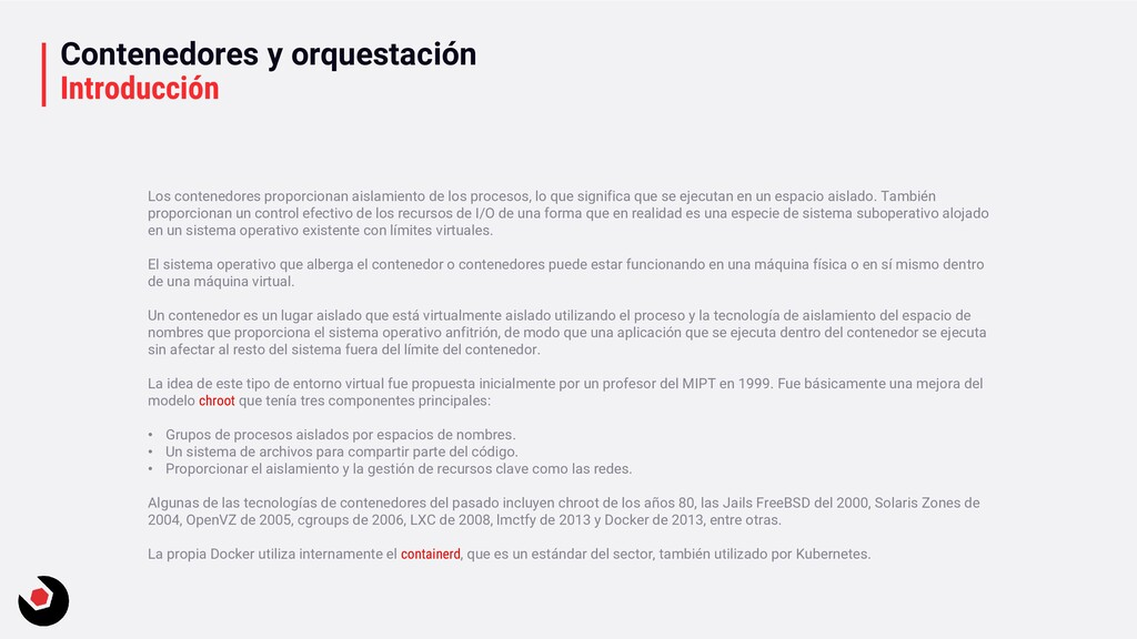 Contenedores y orquestación Introducción Los co...