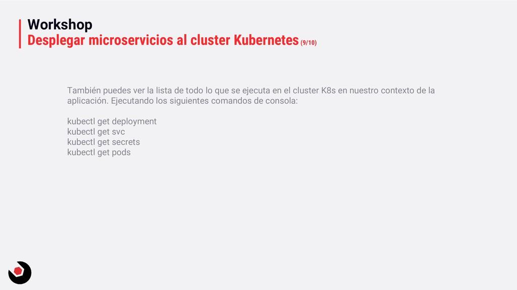 Workshop Desplegar microservicios al cluster Ku...