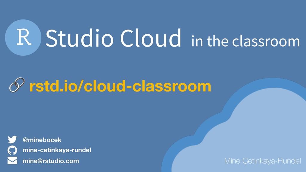 Studio Cloud in the classroom mine-cetinkaya-ru...