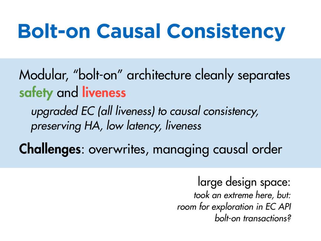 """Bolt-on Causal Consistency Modular, """"bolt-on"""" a..."""