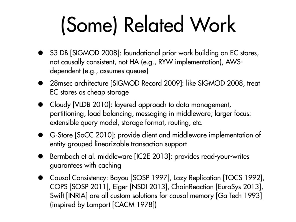 (Some) Related Work • S3 DB [SIGMOD 2008]: foun...