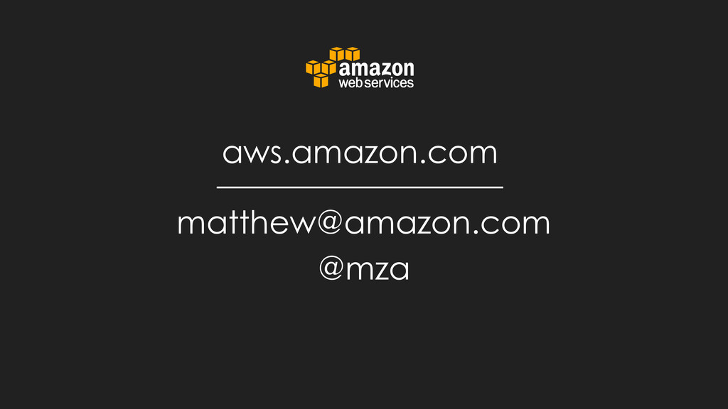 matthew@amazon.com aws.amazon.com @mza