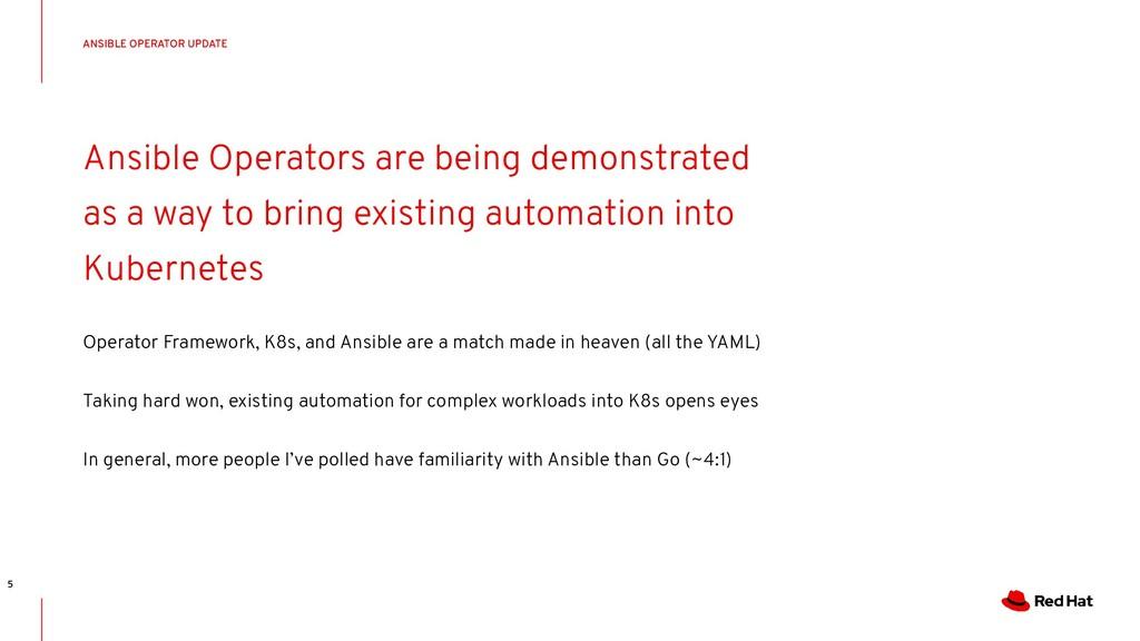 CONFIDENTIAL Designator Ansible Operators are b...