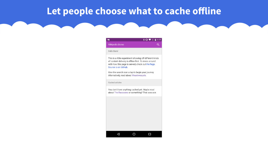 Let people choose what to cache offline