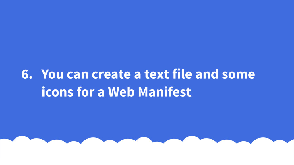 6. You can create a text file and some icons fo...
