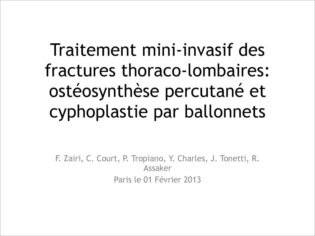 Traitement mini-invasif des fractures thoraco-l...