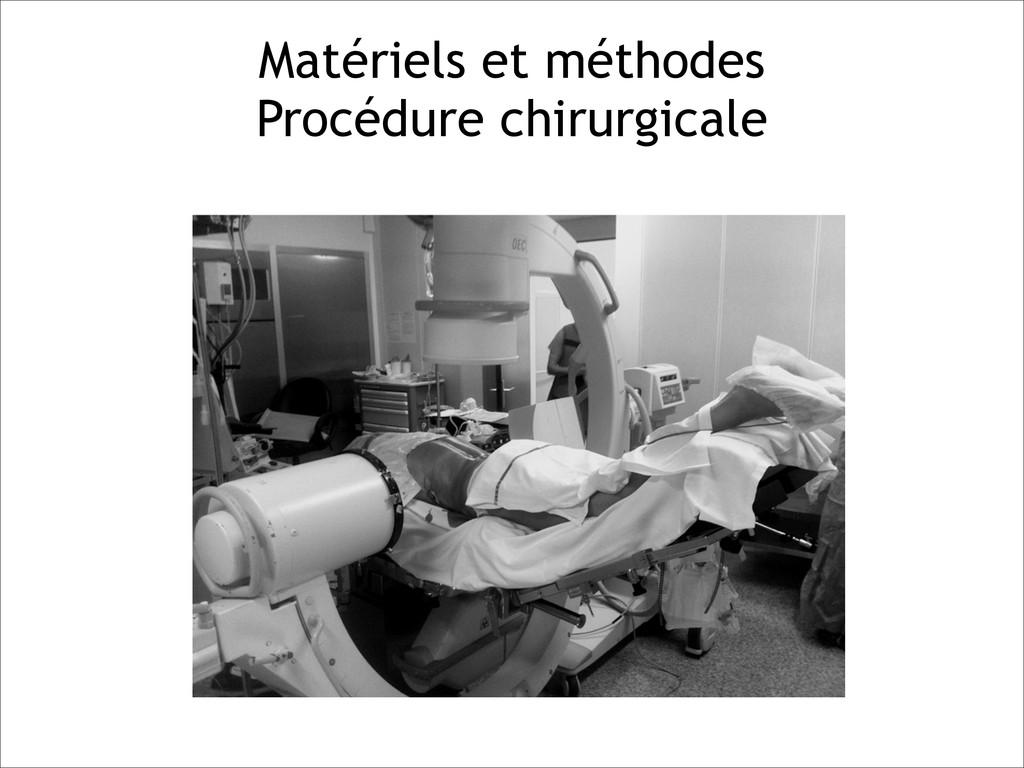 Matériels et méthodes Procédure chirurgicale