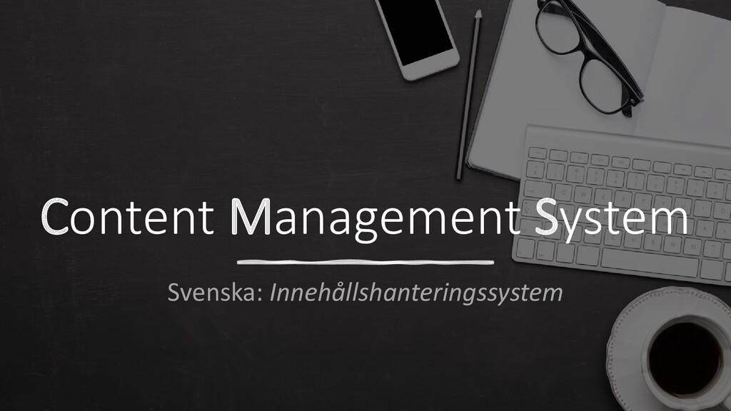 Content Management System Svenska: Innehållshan...