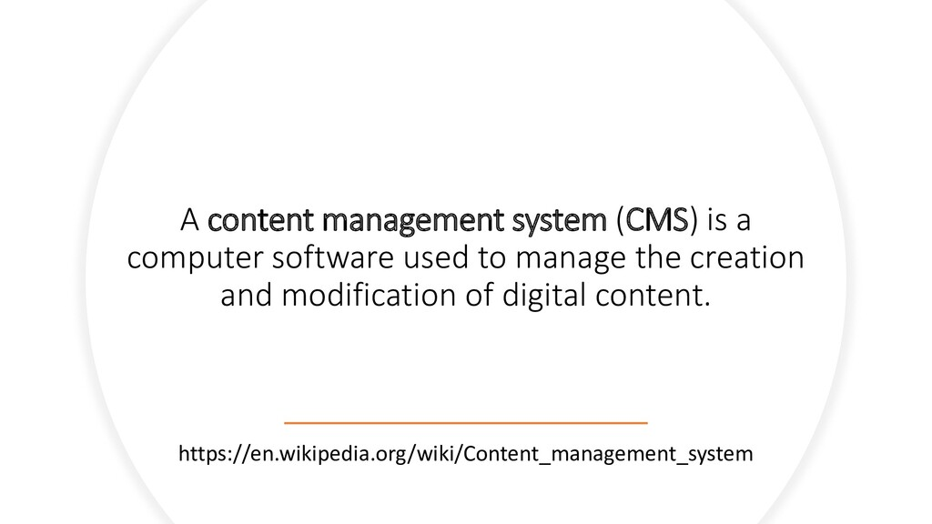 A content management system (CMS) is a computer...